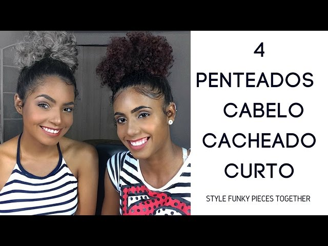 4 Penteados Super Fáceis Para Cabelo Cacheado Curto Bruna